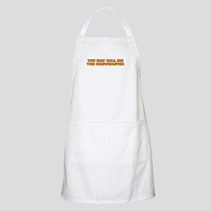 You may call me the brewmaster Apron