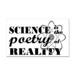 Science Is The Poetry Of Reality Rectangle Car Mag