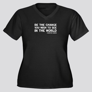 Quote - Be the Change Women's Plus Size V-Neck Dar