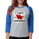 LOVE COWBOYS.jpg Womens Baseball Tee