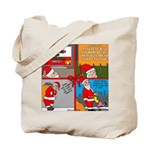 Santa Gets No Respect Tote Bag