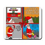 Santa Gets No Respect Mousepad