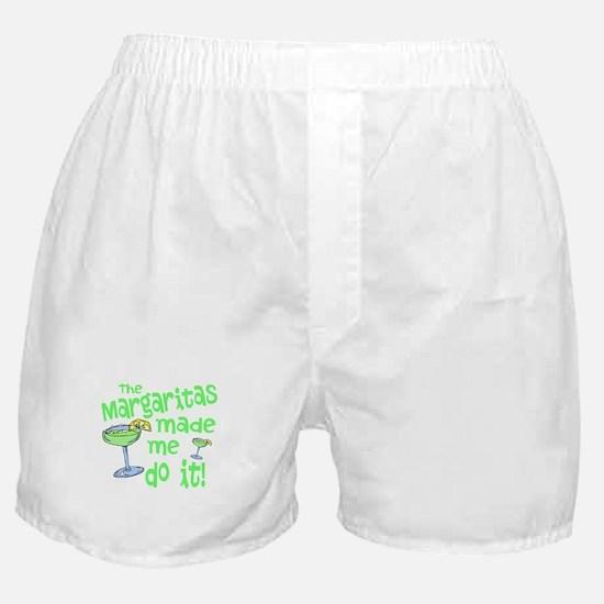 Margaritas made me Boxer Shorts