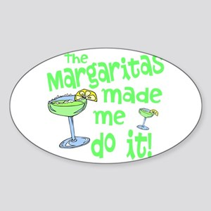 Margaritas made me Sticker