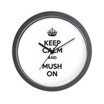 Keep Calm and Mush On Wall Clock