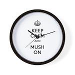 Keep Calm and Mush On Wall Clock