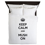 Keep Calm and Mush On Queen Duvet