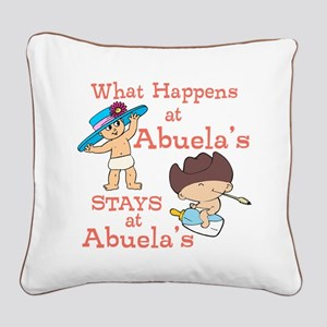 What Happens at Abuela's Square Canvas Pillow