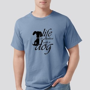 Life is better with a do Mens Comfort Colors Shirt