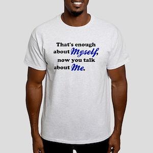 Talk About Me Light T-Shirt