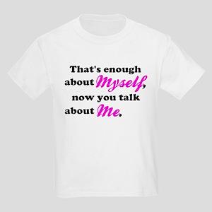 Talk About Me Kids Light T-Shirt