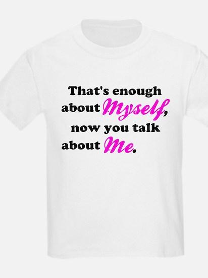 Talk About Me T-Shirt