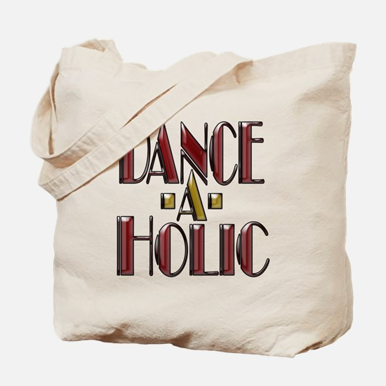 DANCE -A- HOLIC Tote Bag