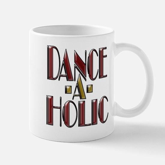DANCE -A- HOLIC Mug