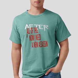 After all of this dark s Mens Comfort Colors Shirt