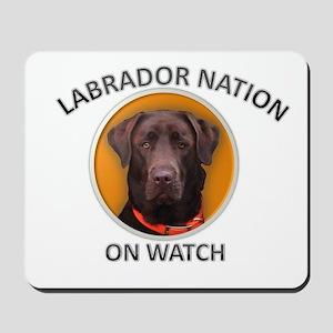 LABRADOR NATION ON WATCH Mousepad