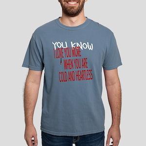 You know dark shirt Mens Comfort Colors Shirt