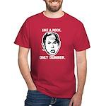 bush-likearock T-Shirt
