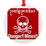 Danger!!Mines!! Round Ornament