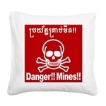 Danger!!Mines!! Square Canvas Pillow