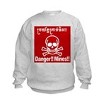Danger!!Mines!! Kids Sweatshirt