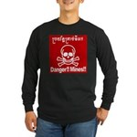 Danger!!Mines!! Long Sleeve Dark T-Shirt