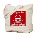 Danger!!Mines!! Tote Bag