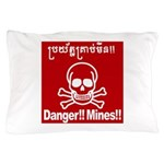Danger!!Mines!! Pillow Case