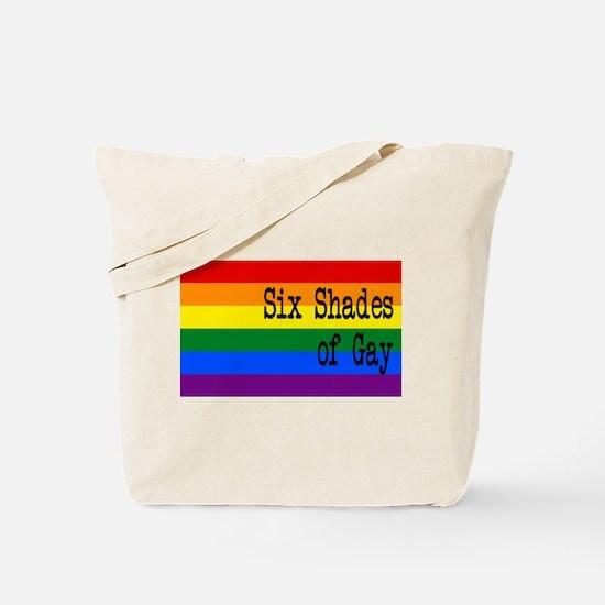 Six Shades of Gay Tote Bag