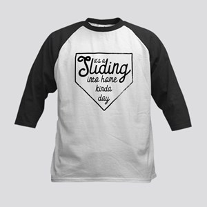 It's A Sliding Into Home Kinda Day Baseball Jersey