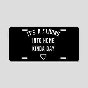 It's A Sliding Into Home Ki Aluminum License Plate