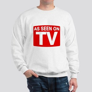 As Seen on TV Sweatshirt