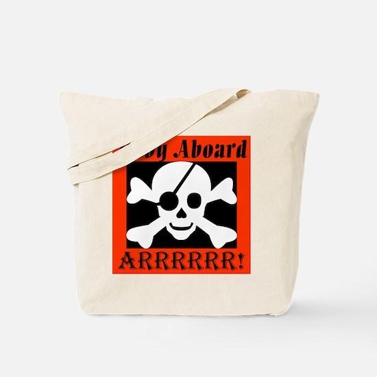 Baby Aboard Arrr Tote Bag