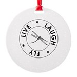 Live Laugh Fly Round Ornament