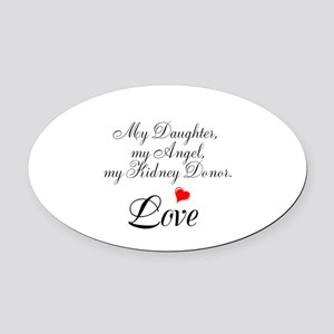 My Daughter,my Angel Oval Car Magnet