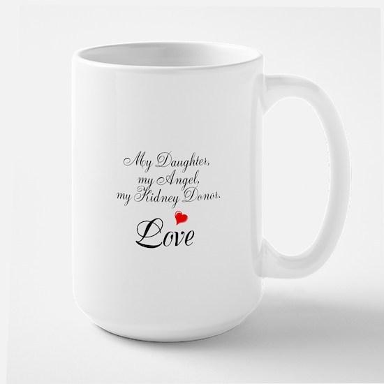 My Daughter,my Angel Large Mug
