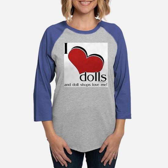 ilovedolls_heart_shop2.png Womens Baseball Tee