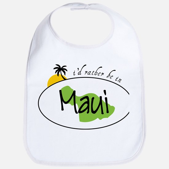 Rather Be In Maui Bib