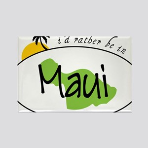 Rather Be In Maui Rectangle Magnet