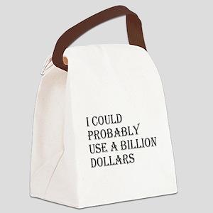 Billion Dollars Canvas Lunch Bag