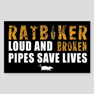 Loud and broken pipes save lives Sticker (Rectangl