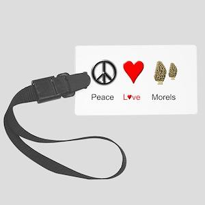 Peace Love Morels Large Luggage Tag