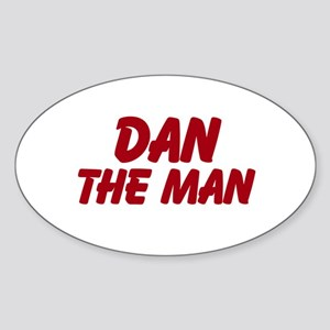 Dan The Man Sticker (Oval)