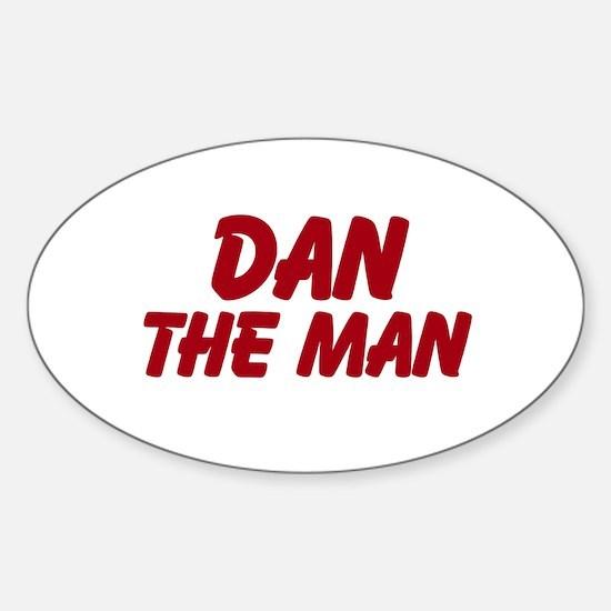 Dan The Man Sticker (Oval)