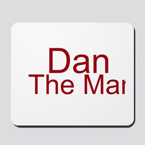 Dan The Man Mousepad