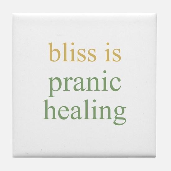 bliss is PRANIC HEALING  Tile Coaster