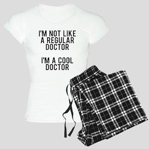 I'm not a regular doctor, I Women's Light Pajamas
