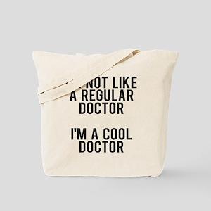 I'm not a regular doctor, I'm a cool doct Tote Bag
