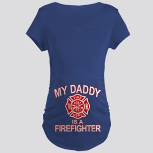 My Dad Is a Firefighter Maternity Dark T-Shirt