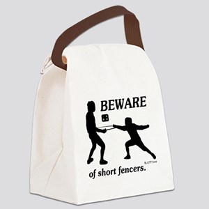 Beware of Short Fencers Canvas Lunch Bag